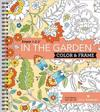 Color & Frame - In the Garden (Adult Coloring Book)