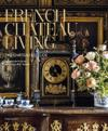 French Chateau Living: The Château Du Lude