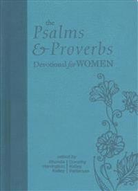 The Psalms and Proverbs Devotional for Women