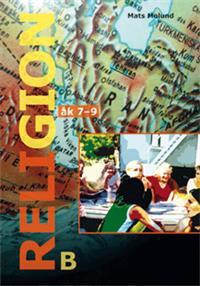 Religion B åk 7-9 - Mats Molund pdf epub