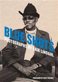 Blue shots : photographs by Erik Lindahl