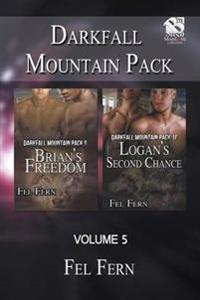 Darkfall Mountain Pack, Volume 5 [Brian's Freedom