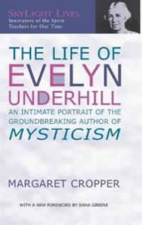 The Life of Evelyn Underhill