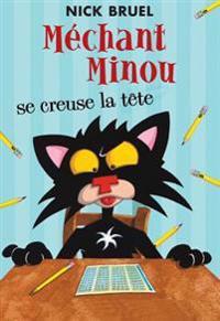 Mechant Minou Se Creuse La Tete