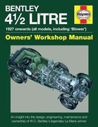 Haynes Bentley 4 1/2 Litre Owners' Workshop Manual
