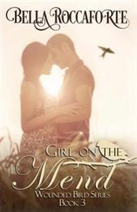 Girl on the Mend: Contemporary Romance