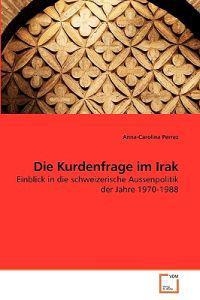 Die Kurdenfrage Im Irak