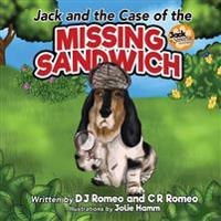 Jack and the Case of the Missing Sandwich: A Dog Detective Story