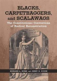 Blacks, Carpetbaggers, and Scalawags