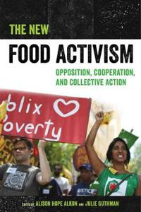 The New Food Activism