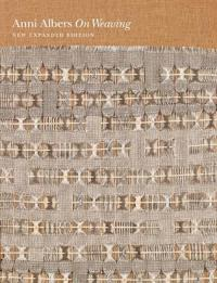 On Weaving: New Expanded Edition