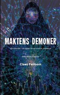 Maktens demoner : tjänstemän i skuggan av en svensk kommun
