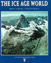 Ice age world - an introduction to quaternary history and research
