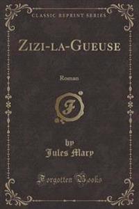Zizi-La-Gueuse