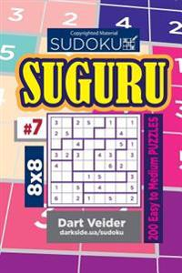 Sudoku Suguru - 200 Easy to Medium Puzzles 8x8 (Volume 7)