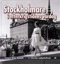 Stockholmare i efterkrigstidens vardag