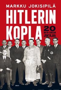 Hitlerin kopla : 20 natsi-Saksan johtajaa