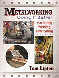 Metalworking Doing It Better