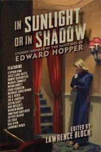 In Sunlight or in Shadow: Stories Inspired by the Paintings of Edward Hopper