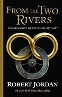 From the Two Rivers: The Eye of the World, Part 1
