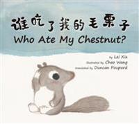 Who Ate My Chestnut?