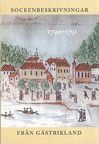 Sockenbeskrivningar från Gästrikland 1790–1791