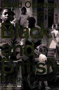 Black and british - a forgotten history