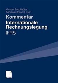 Internationale Rechnungslegung - Ifrs: Kommentar