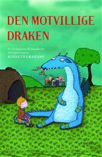 Den motvillige draken