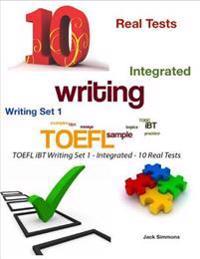 Toefl Ibt Writing Set 1 - Integrated - 10 Real Tests