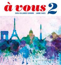 À vous 2. Franska för gymnasiet 2–3
