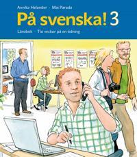 På svenska! 3 Lärobok