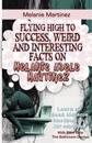 Melanie Martinez: Flying High to Success, Weird and Interesting Facts on Melanie Adele Martinez!