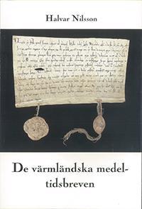 De värmländska medeltidsbreven