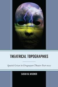 Theatrical Topographies