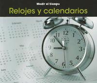 Relojes y Calendarios = Clocks and Calendars