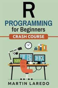 R Programming for Beginners: Crash Course