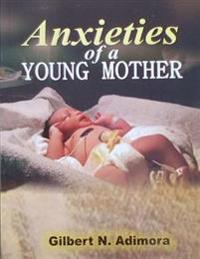 Anxieties of a Young Mother