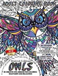 Owls Adult Coloring Book: 30 Creative Owl Designs for Coloring Enjoyment and Relaxation