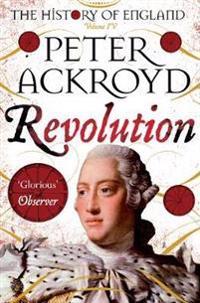 Revolution - a history of england volume iv
