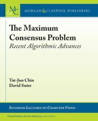 The Maximum Consensus Problem