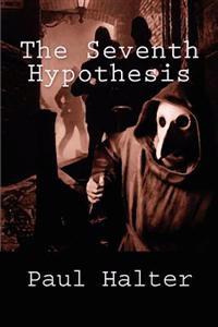 The Seventh Hypothesis