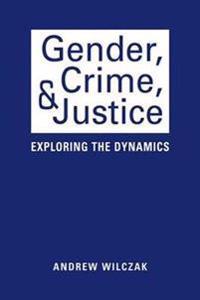 Gender, Crime, & Justice