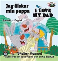Jag Alskar Min Pappa I Love My Dad