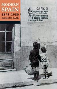 Modern Spain, 1875-1980
