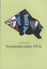 Norsjömålet under 150 år