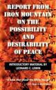 Report from Iron Mountain on the Possibility and Desirability of Peace