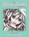 The Delicious Doodles Collection Book Three: Myth and Magic Colouring Book, with Fairies, Dragons, and Mermaids Too!