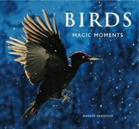 Birds: Magic Moments