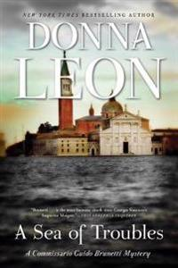 A Sea of Troubles: A Commissario Guido Brunetti Mystery
